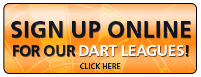 Sign up for our Dart Leagues online!
